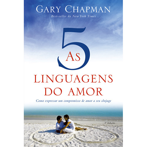 As 5 Linguagens do Amor (Gary Chapman)