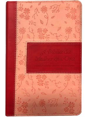 Bíblia da Mulher Que Ora - NVT - Luxo - Rosa Ramos (Stormie Omartian)