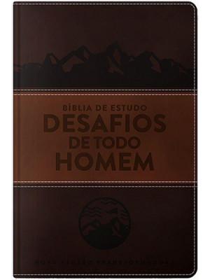Bíblia de Estudo Desafios de Todo Homem - NVT – Marrom