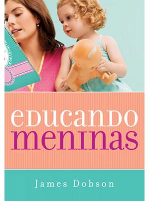 Educando Meninas (James Dobson)