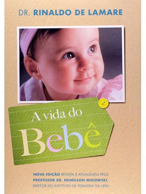 A Vida do Bebê - Edição Especial (Dr. Rinaldo de Lamare)