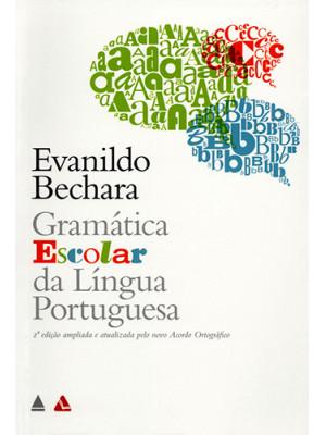 Gramática Escolar da Língua Portuguesa (Evanildo Bechara)
