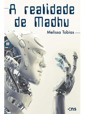 A Realidade de Madhu (Melissa Tobias)