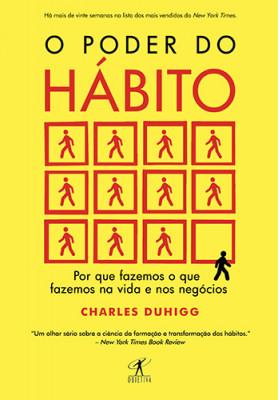 O Poder do Hábito (Charles Duhigg)