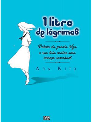1 Litro de Lágrimas (Ichi Rittoru no Namida) (Aya Kito)