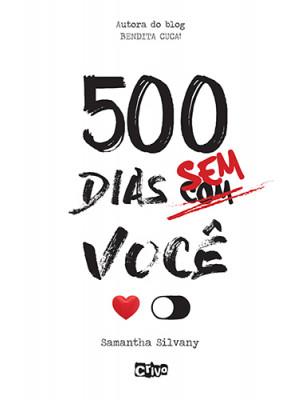 500 Dias Sem Você