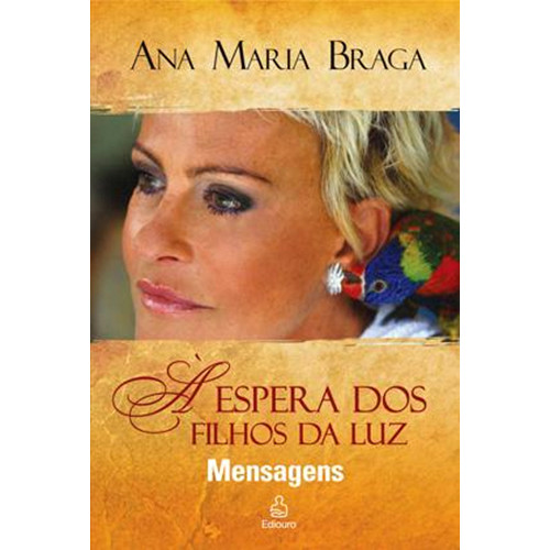 À Espera dos Filhos da Luz (Ana Maria Braga)