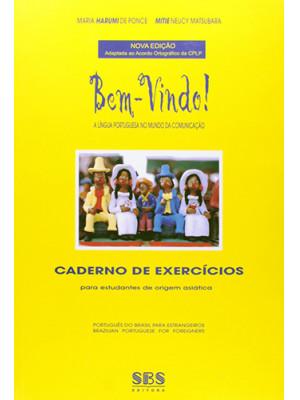 Bem-Vindo! A Língua Portuguesa no Mundo da Comunicação - Livro de Atividades