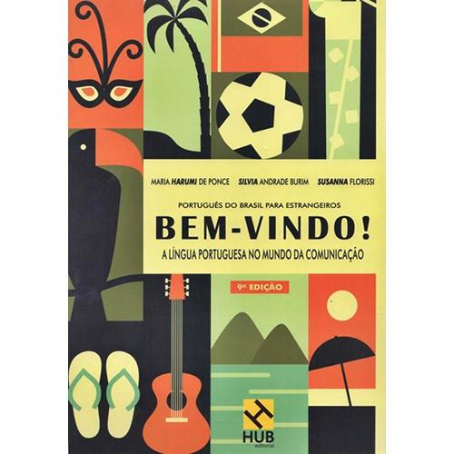 Bem-Vindo! A Língua Portuguesa no Mundo da Comunicação - Livro do Aluno - 9ª Edição