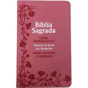Bíblia Sagrada - Letra Ultragigante - Harpa Avivada e Corinhos - ARC - Rosa (João Ferreira de Almeida)