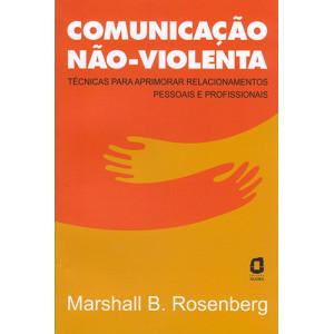 Comunicação Não-Violenta (Marshall B. Rosenberg)