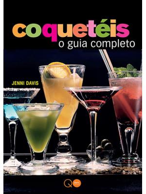 Coquetéis : O Guia Completo (Jenni Davis)