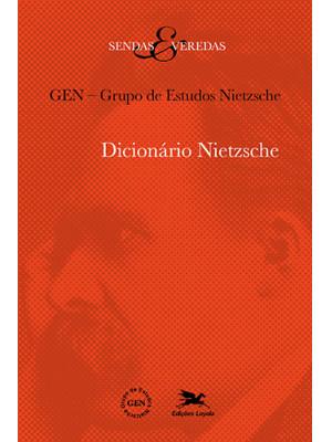 Dicionário Nietzsche (GEN - Grupo de Estudos Nietzsche)