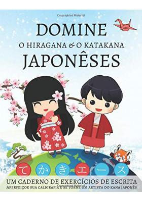 Domine O Hiragana e O Katakana Japonêses (Lang Workbooks)
