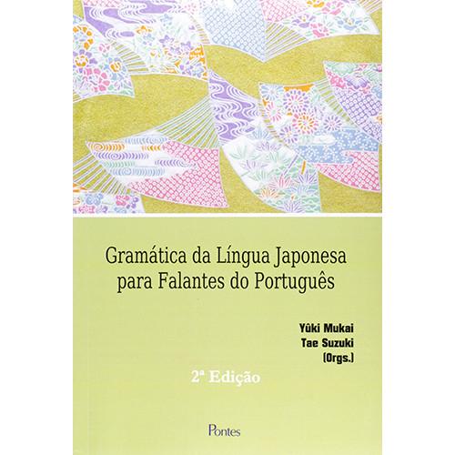 Gramática da Língua Japonesa Para Falantes do Português (Tae Suzuki / Yûki Mukai)