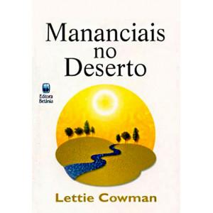 Mananciais no Deserto (Lettie Cowman)