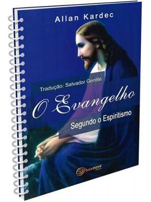 O Evangelho Segundo O Espiritismo - Espiral (Allan Kardec / Salvador Gentile)