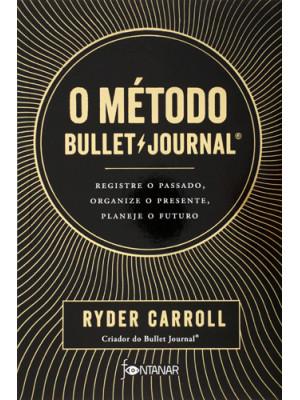 O Método Bullet Journal (Ryder Carroll)