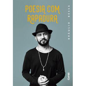 Poesia Com Rapadura (Bráulio Bessa)