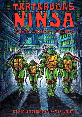 Tartarugas Ninja - Coleção Clássica - Vol. 2 (Kevin Eastman / Peter Laird)
