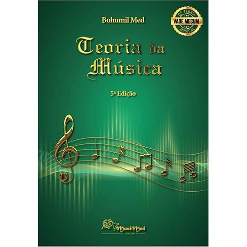 Teoria da Música - 5a. Edição (Bohumil Med)