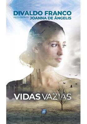 Vidas Vazias (Divaldo Pereira Franco)