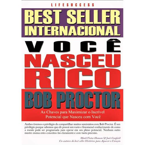 Você Nasceu Rico (Bob Proctor)