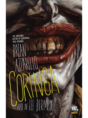 Coringa - Capa Dura (Brian Azarello  / Lee Bermejo)