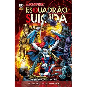 Esquadrão Suicida: Vivendo no Limite - Capa Dura (Adam Glass / Fernando Dagnino)