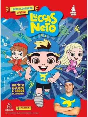 Livro Ilustrado Oficial Luccas Neto + 10 Envelopes de Cromos e Cards