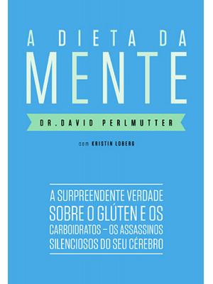 A Dieta da Mente (David Perlmutter)