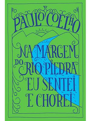 Na Margem do Rio Piedra Eu Sentei e Chorei (Paulo Coelho)