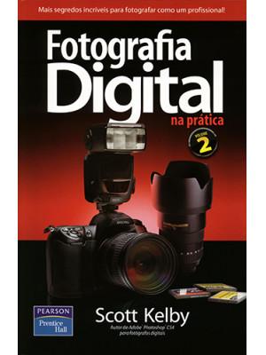 Fotografia Digital na Prática – Vol. 2