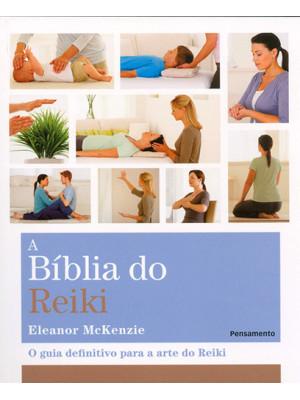 A Bíblia do Reiki (Eleanor Mckenzie)