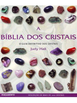 A Bíblia dos Cristais - Vol. 1 (Judy Hall)