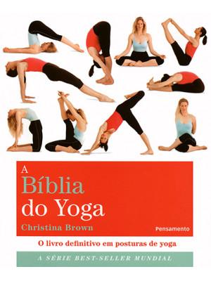 A Bíblia do Yoga (Christina Brown)