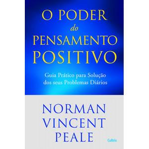 Poder do Pensamento Positivo (Norman Vincent Peale)