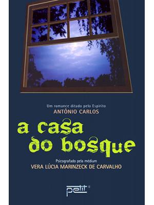 A Casa do Bosque (Vera Lucia Marinzeck de Carvalho)