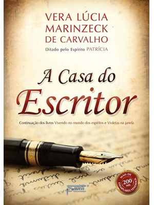 A Casa do Escritor (Vera Lucia Marinzeck de Carvalho)