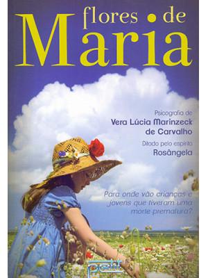 Flores de Maria (Vera Lucia Marinzeck de Carvalho)