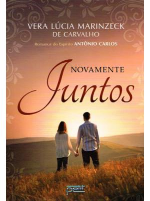 Novamente Juntos (Vera Lucia Marinzeck de Carvalho)