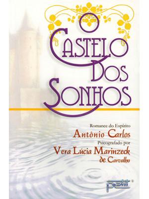 O Castelo dos Sonhos (Vera Lucia Marinzeck de Carvalho)