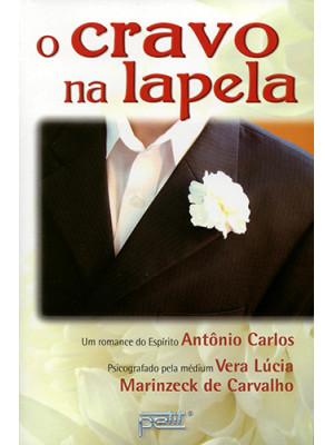 O Cravo na Lapela (Vera Lucia Marinzeck de Carvalho)