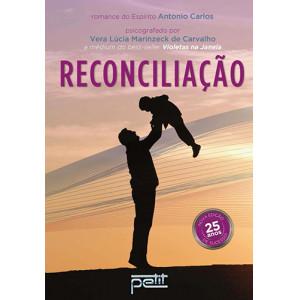 Reconciliação (Vera Lucia Marinzeck de Carvalho)