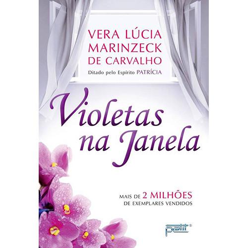 Violetas na Janela (Vera Lucia Marinzeck de Carvalho)