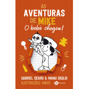 As Aventuras de Mike - Vol. 2: O Bebê Chegou! (Gabriel Dearo / Manu Digilio)