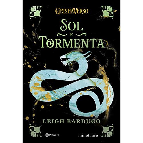 Trilogia Sombra e Ossos - Vol. 2: Sol e Tormenta (Leigh Bardugo)