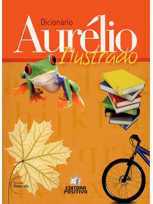 Dicionário Aurélio Ilustrado (Aurélio Buarque de Holanda Ferreira)