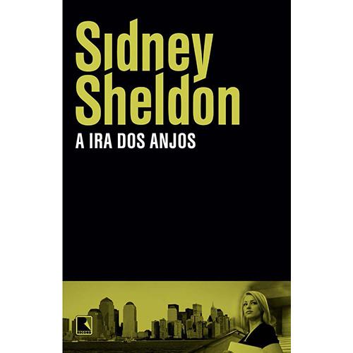A Ira dos Anjos (Sidney Sheldon)