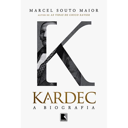 Kardec: A Biografia (Marcel Souto Maior)